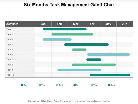 Six Months Task Management Gantt Char Ppt PowerPoint Presentation Infographics Graphics Template