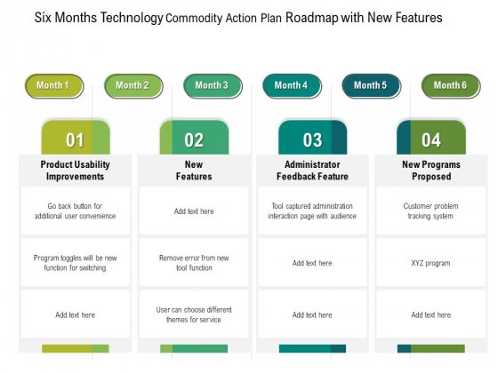 Six Months Technology Product Strategy Roadmap With New Features Sample