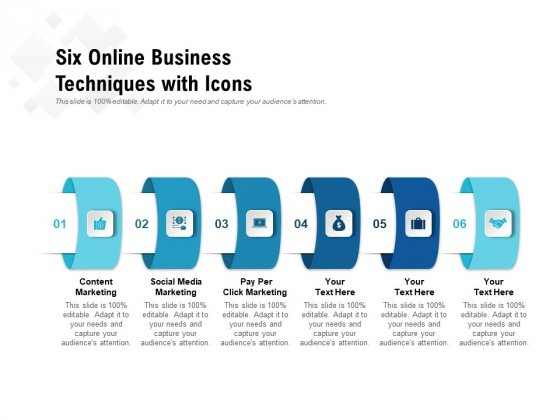 Six Online Business Techniques With Icons Ppt PowerPoint Presentation Infographic Template Slides PDF