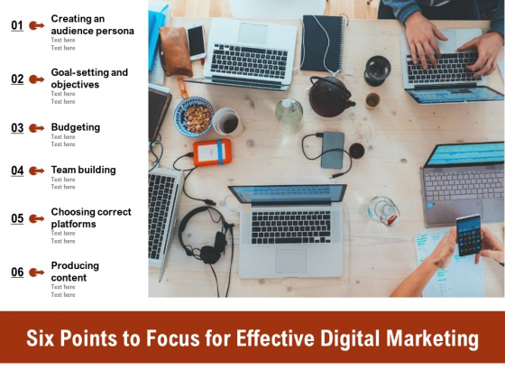 Six Points To Focus For Effective Digital Marketing Ppt PowerPoint Presentation Infographics Graphic Tips PDF