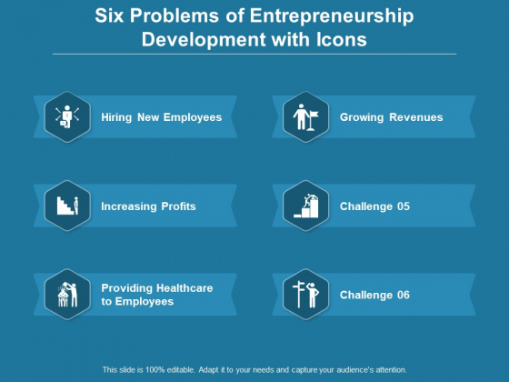 Six Problems Of Entrepreneurship Development With Icons Ppt PowerPoint Presentation Portfolio Backgrounds
