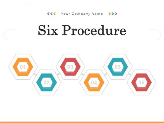 Six Procedure Business Plan Ppt PowerPoint Presentation Complete Deck