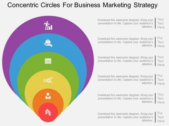 Six Staged Concentric Circles For Business Marketing Strategy Powerpoint Template