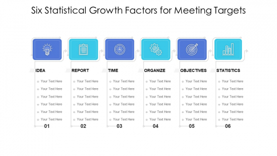 Six Statistical Growth Factors For Meeting Targets Ppt PowerPoint Presentation File Example Topics PDF