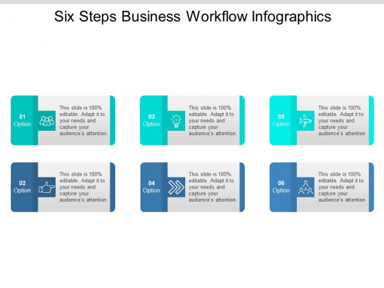 Six Steps Business Workflow Infographics Ppt PowerPoint Presentation Professional Ideas