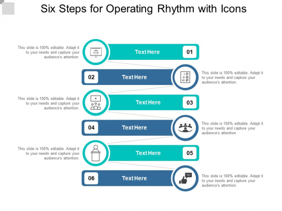 Six Steps For Operating Rhythm With Icons Ppt Powerpoint Presentation Visual Aids Example 2015