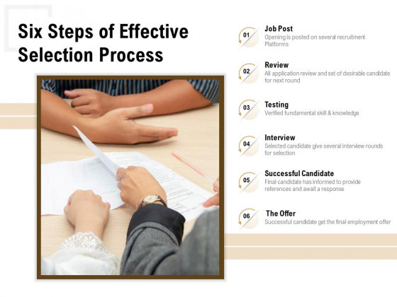 Six Steps Of Effective Selection Process Ppt PowerPoint Presentation Ideas Slide Download PDF