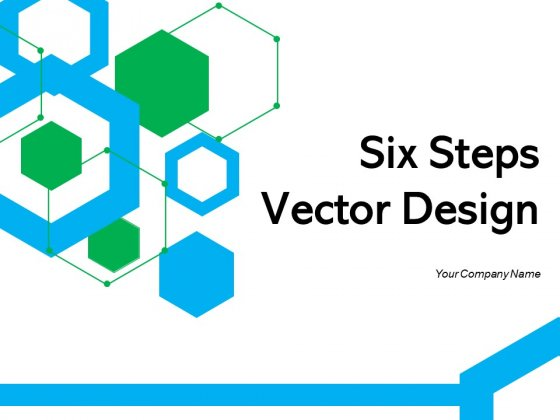 Six_Steps_Vector_Design_Process_Infographic_Ppt_PowerPoint_Presentation_Complete_Deck_Slide_1