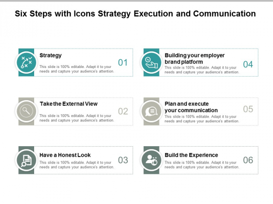 Six Steps With Icons Strategy Execution And Communication Ppt Powerpoint Presentation Model Example