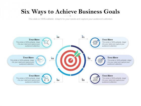 Six Ways To Achieve Business Goals Ppt PowerPoint Presentation Themes