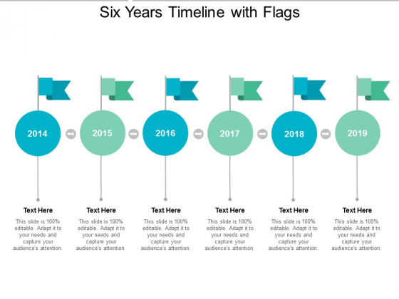 Six Years Timeline With Flags Ppt Powerpoint Presentation File Example File