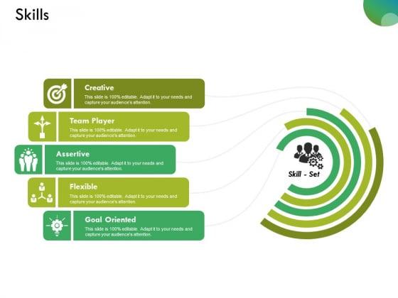Skills Ppt PowerPoint Presentation Portfolio Themes