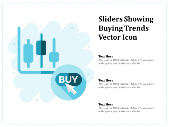 Sliders Showing Buying Trends Vector Icon Ppt PowerPoint Presentation Inspiration Aids