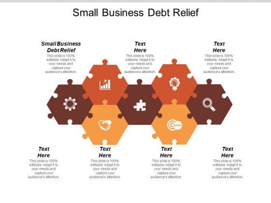 Small Business Debt Relief Ppt PowerPoint Presentation Styles Objects Cpb