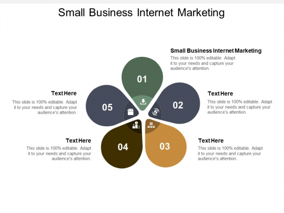 Small Business Internet Marketing Ppt PowerPoint Presentation Layouts Graphics Design Cpb