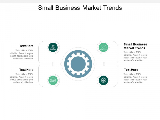 Small Business Market Trends Ppt PowerPoint Presentation Outline Clipart Images Cpb