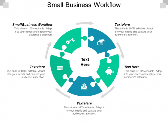 Small Business Workflow Ppt PowerPoint Presentation File Templates Cpb
