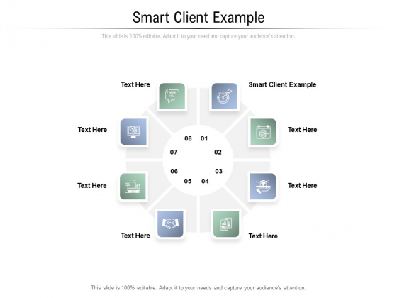 Smart Client Example Ppt PowerPoint Presentation Ideas Vector Cpb Pdf