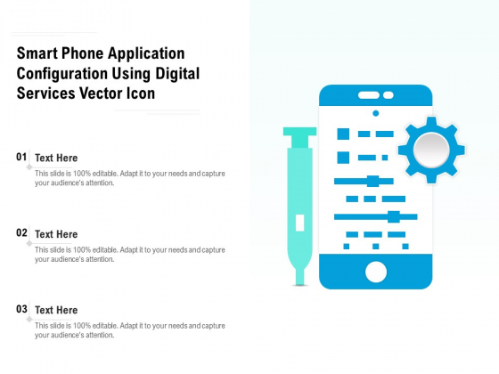 Smart Phone Application Configuration Using Digital Services Vector Icon Ppt PowerPoint Presentation Styles Show PDF