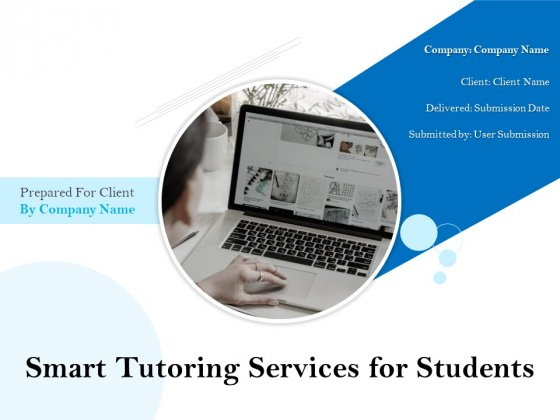 Smart Tutoring Services For Students Ppt PowerPoint Presentation Complete Deck With Slides