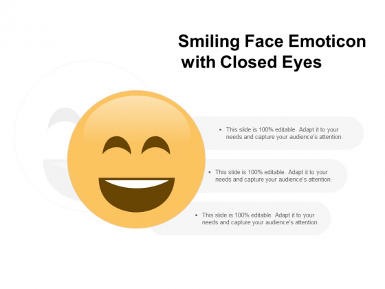 Smiling Face Emoticon With Closed Eyes Ppt PowerPoint Presentation Icon Templates