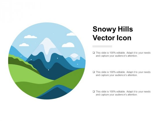 Snowy Hills Vector Icon Ppt PowerPoint Presentation Pictures Introduction