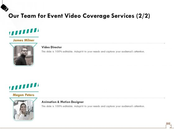 Social Gathering Movie Making Our Team For Event Video Coverage Services Director Guidelines PDF