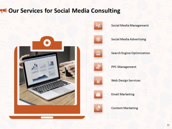 Social_Media_Consultancy_Proposal_Ppt_PowerPoint_Presentation_Complete_Deck_With_Slides_Slide_17