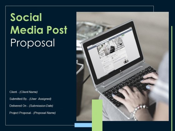 Social Media Post Proposal Ppt PowerPoint Presentation Complete Deck With Slides