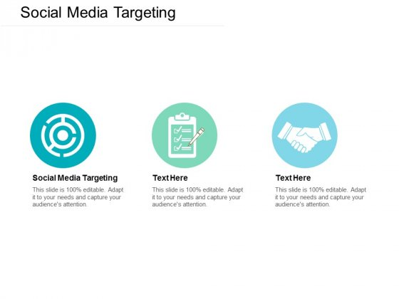 Social Media Targeting Ppt PowerPoint Presentation Icon Graphics Download Cpb