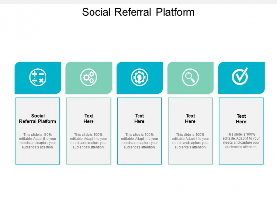 Social Referral Platform Ppt PowerPoint Presentation Inspiration Picture Cpb
