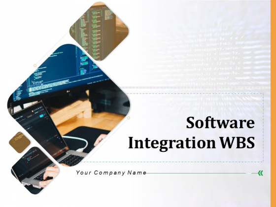 Software Integration WBS Ppt PowerPoint Presentation Complete Deck With Slides