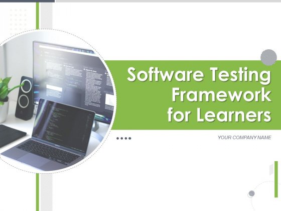 Software Testing Framework For Learners Ppt PowerPoint Presentation Complete Deck With Slides
