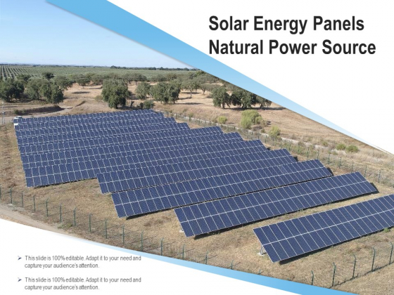 Solar Energy Panels Natural Power Source Ppt PowerPoint Presentation Slides Files PDF