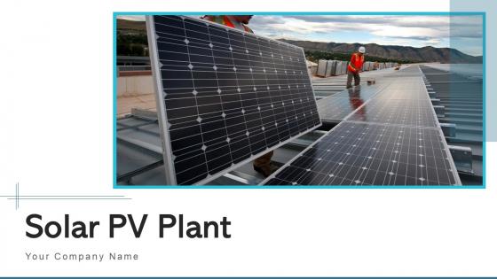 Solar Pv Plant Planning Development Ppt PowerPoint Presentation Complete Deck With Slides