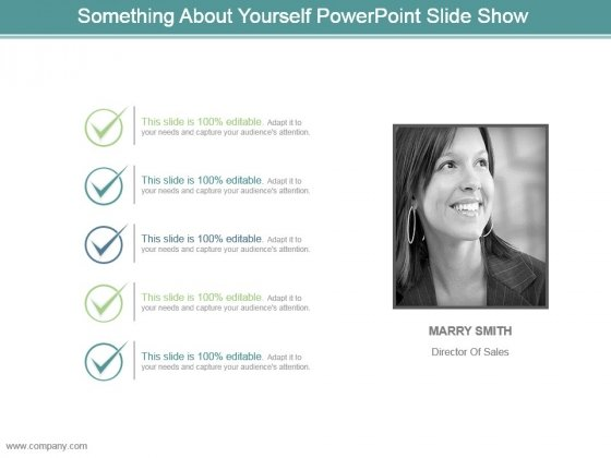 Something About Yourself Powerpoint Slide Show