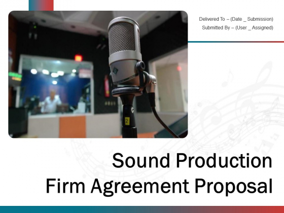 Sound Production Firm Agreement Proposal Ppt PowerPoint Presentation Complete Deck With Slides