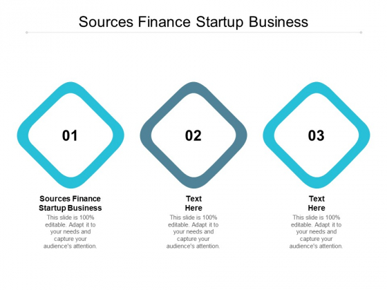 Sources Finance Startup Business Ppt PowerPoint Presentation Icon Backgrounds Cpb