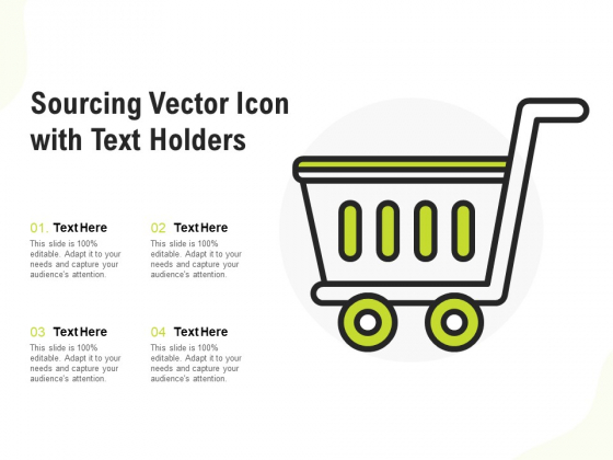 Sourcing Vector Icon With Text Holders Ppt PowerPoint Presentation Infographic Template Inspiration