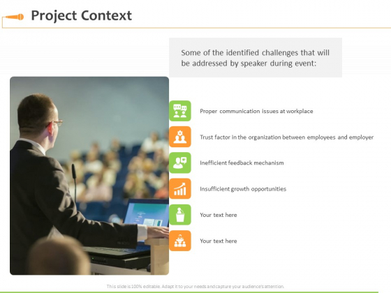 Speaking Engagement Project Context Ppt Infographics Demonstration PDF