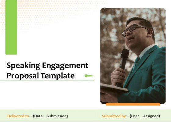 Speaking Engagement Proposal Template Ppt PowerPoint Presentation Complete Deck With Slides