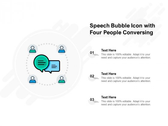 Speech Bubble Icon With Four People Conversing Ppt PowerPoint Presentation Inspiration Format Ideas