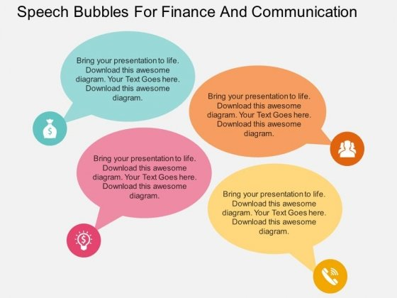 Speech Bubbles For Finance And Communication Powerpoint Template