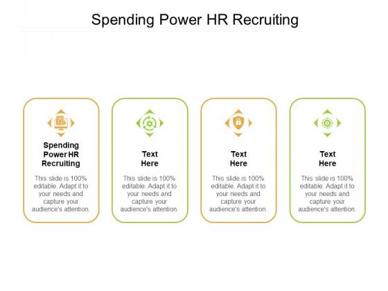 Spending Power HR Recruiting Ppt PowerPoint Presentation Show Good Cpb Pdf