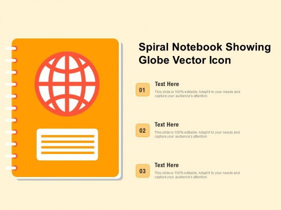 Spiral Notebook Showing Globe Vector Icon Ppt PowerPoint Presentation Gallery Templates PDF