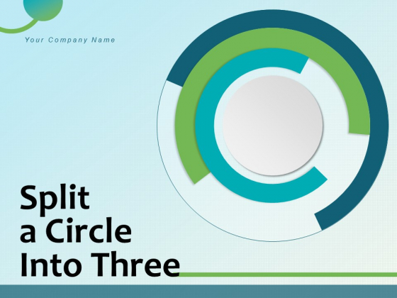 Split A Circle Into Three Circle Partitioned Curved Segment Puzzle Segment Ppt PowerPoint Presentation Complete Deck