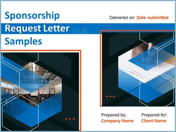 Sponsorship Request Letter Samples Ppt PowerPoint Presentation Complete Deck With Slides