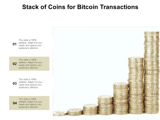 Stack Of Coins For Bitcoin Transactions Ppt Powerpoint Presentation Icon Infographics