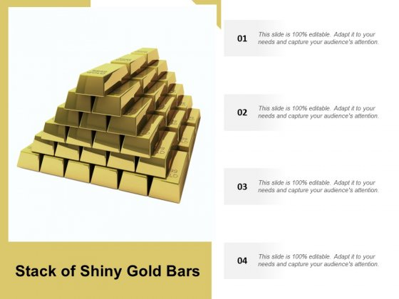 Stack Of Shiny Gold Bars Ppt Powerpoint Presentation Gallery Show