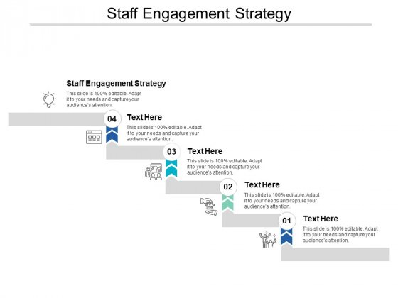 Staff Engagement Strategy Ppt PowerPoint Presentation Styles Graphic Images Cpb